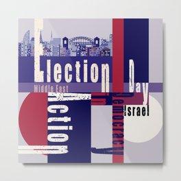 Election Day 4 Metal Print
