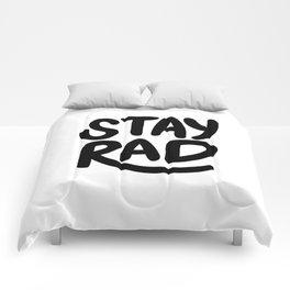 Stay Rad B&W Comforters