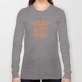 Roald Dahl on Positive Thinking Long Sleeve T-shirt