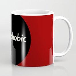 Phobophobic Coffee Mug