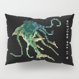 A is for Aboleth Pillow Sham