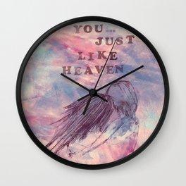 You...just like heaven Wall Clock