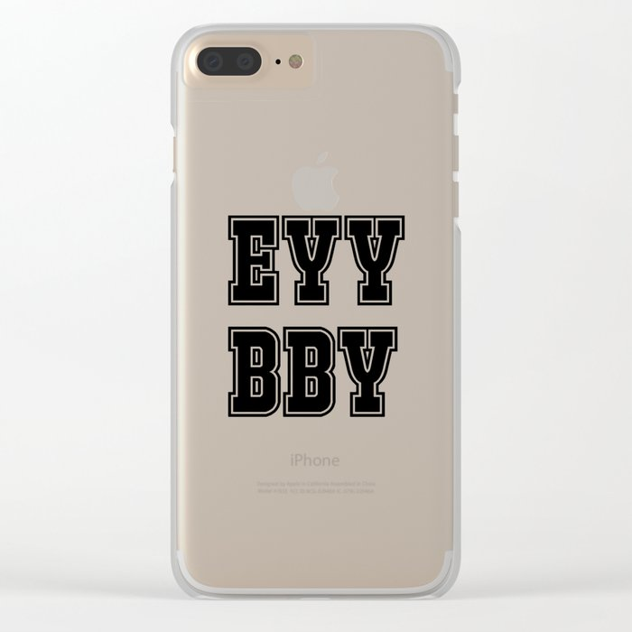 EYY BBY Clear iPhone Case