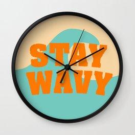 Stay Wavy Wall Clock