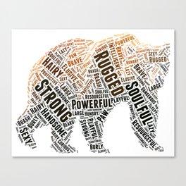 My Spirit Animal is a Bear Canvas Print