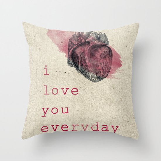 i_love_you_everyday Throw Pillow