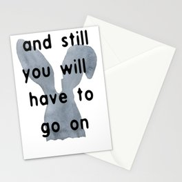 And Still You Will Have To Go On Stationery Cards
