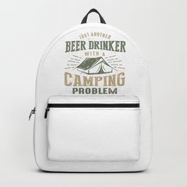 Beer Drinker With a Camping Problem Backpack