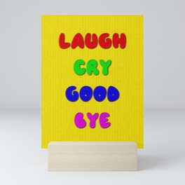 Laugh Cry Good Bye - Knitting Style Mini Art Print