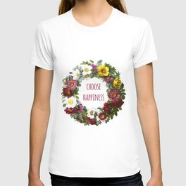 Choose happiness - Inspirational Quote + Vintage Illustration Print T-shirt