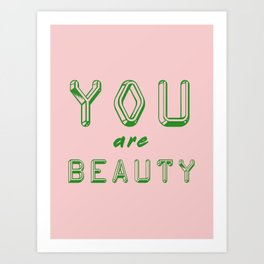 You Are Beauty Art Print