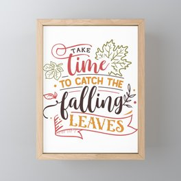 Take Time To Catch The Falling Leaves Fall Autumn Season Framed Mini Art Print
