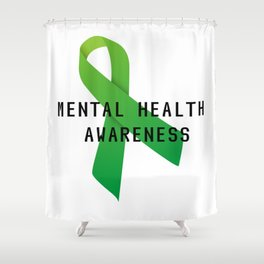 Mental Health Awareness Shower Curtain