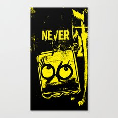 Never Canvas Print