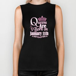 Queens Are Born On January 11th Funny Birthday T-Shirt Biker Tank