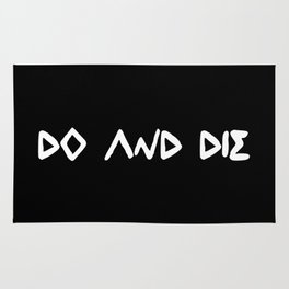 DO AND DIE Rug