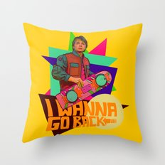 I Wanna Go Back!  |  Hoverboard  |  80's Inspiration Throw Pillow