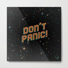 Don't Panic! Pixel Art Metal Print