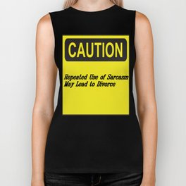 Sarcasm May Lead to Divorce Text Design Biker Tank