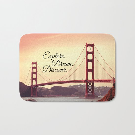 """Explore. Dream. Discover."" - Travel Quote - Golden Gate Bridge Bath Mat"