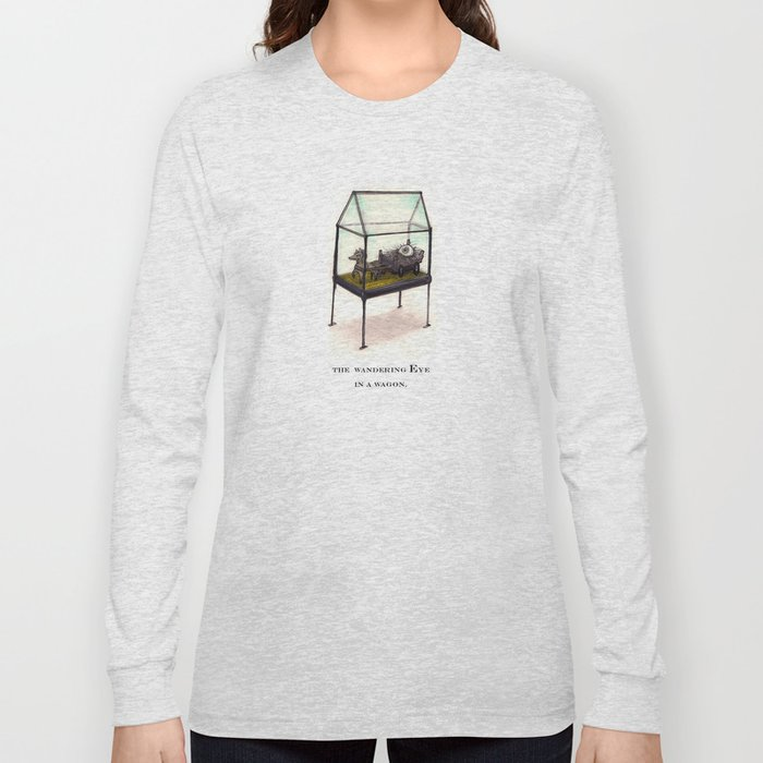 the wandering Eye in a wagon Long Sleeve T-shirt