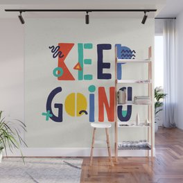 Keep Going colorful memphis typography funny poster hand lettered bedroom wall home decor Wall Mural