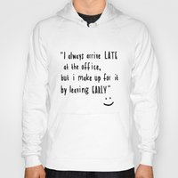 office Hoodies featuring Office hours by John Medbury (LAZY J Studios)