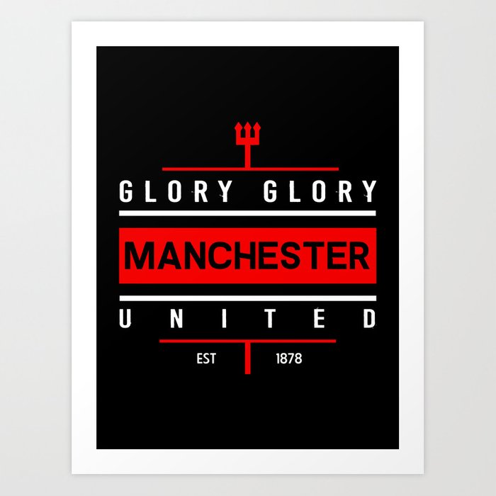 Glory Glory Man United Art Print By Eliartillustrations Society6