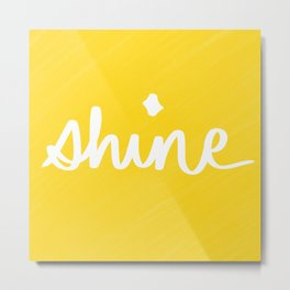 Shine on Yellow Metal Print