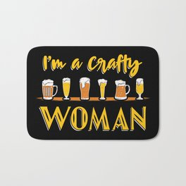 I'm A Crafty Woman Craft Beer Home Brewery Brewer Homebrew Gift Bath Mat
