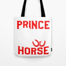 Rider prefers horses Tote Bag