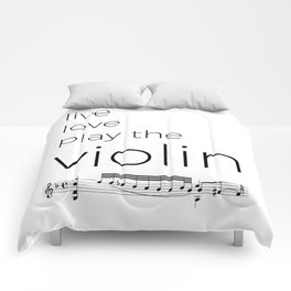 Live, love, play the violin Comforters