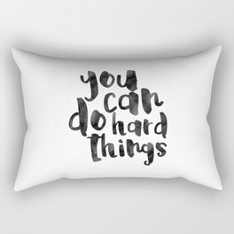 Printable Art,You Can Do Hard Things,Nursery Decor,Quote Prints,Motivational Poster,Quote Art Rectangular Pillow