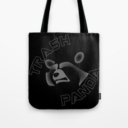 I am NOT a Trash Panda! Tote Bag