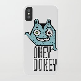 Okey Dokey Monster iPhone Case