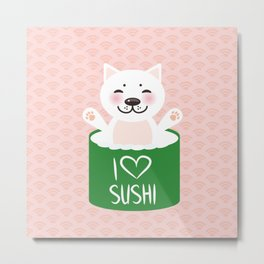 I love sushi. Kawaii funny sushi roll and white cute cat with pink cheeks, emoji. Pink background Metal Print