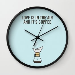 Love Is In The Air, And It's Coffee Wall Clock