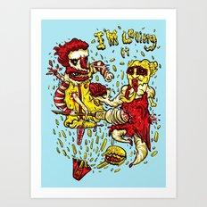 I'm loving it Art Print