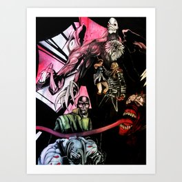 We Make Your Nightmare Come True Art Print