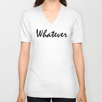 clueless V-neck T-shirts featuring Whatever by Crimson and Clover Studio