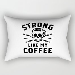 Strong Like My Coffee v2 Rectangular Pillow