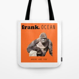 frank, where are you Tote Bag