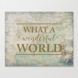 What a Wonderful World Vintage Map Canvas Print