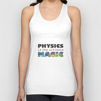 physics Tank Tops featuring Physics is the ultimate magic by WillowDesign