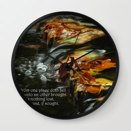 Nothing is Lost Wall Clock