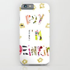Drunk In Love Slim Case iPhone 6