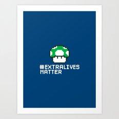 #Extra Lives Matter Art Print