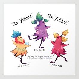 Dancing Yabbuts Art Print