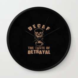Decaf Coffee Decaffeinated Gift Idea for Coffee Lovers Wall Clock