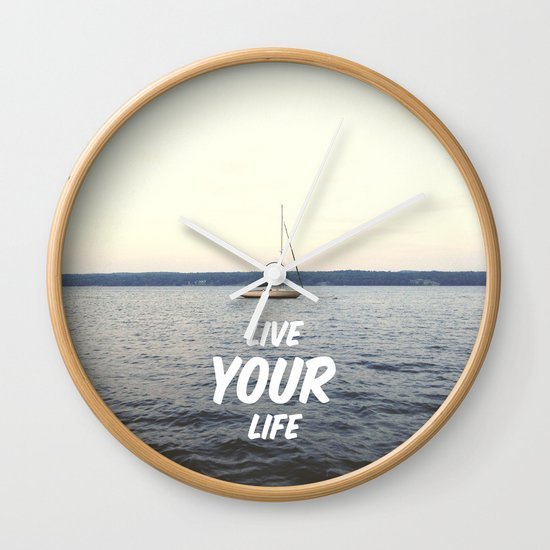 Live Your Life Wall Clock